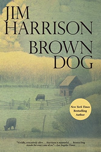 Jim Harrison Brown Dog