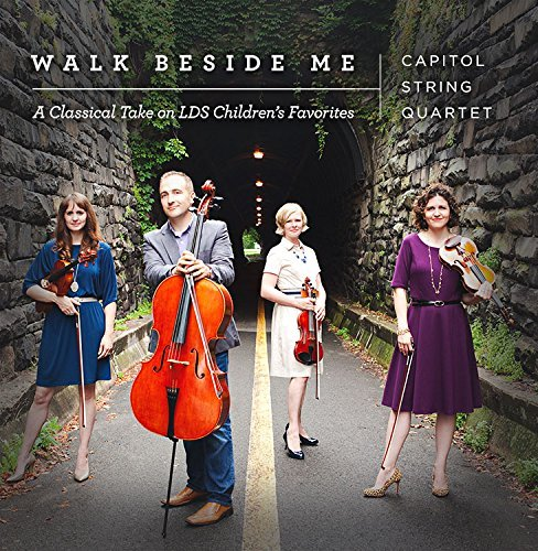Capital String Quartet Walk Beside Me Classical Arra