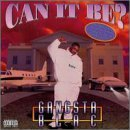 Gangsta Blac Can It Be? Feat. Three 6 Mafia Dj Paul Juicy J Cool B