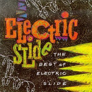 Best Of Electric Slide Best Of Electric Slide Chill Rob G Grandmaster Slice