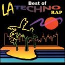 La Techno Rap Best Of La Techno Rap