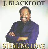 J. Blackfoot Stealing Love