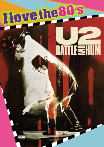 U2 Rattle & Hum U2 Rattle & Hum Ws I Love The 80's Ed. Nr