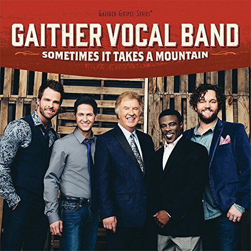 gaither-vocal-band-sometimes-it-takes-a-mountain