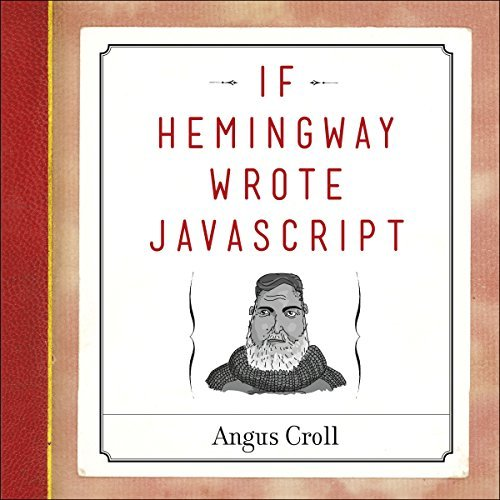 angus-croll-if-hemingway-wrote-javascript