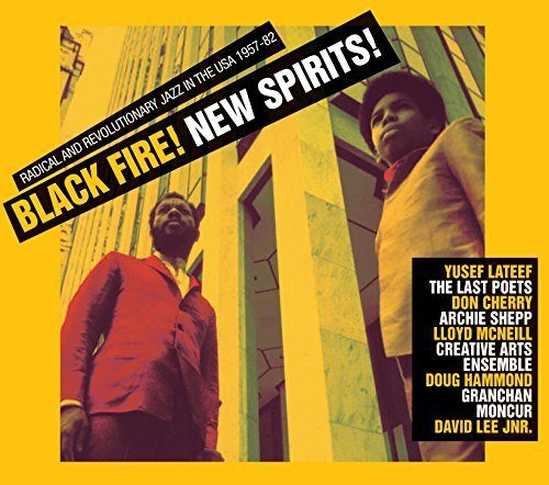 Soul Jazz Records Presents Black Fire New Spirit