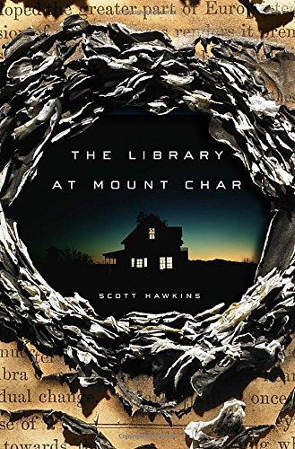 Scott Hawkins The Library At Mount Char