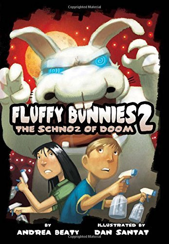 Andrea Beaty Fluffy Bunnies 2 The Schnoz Of Doom