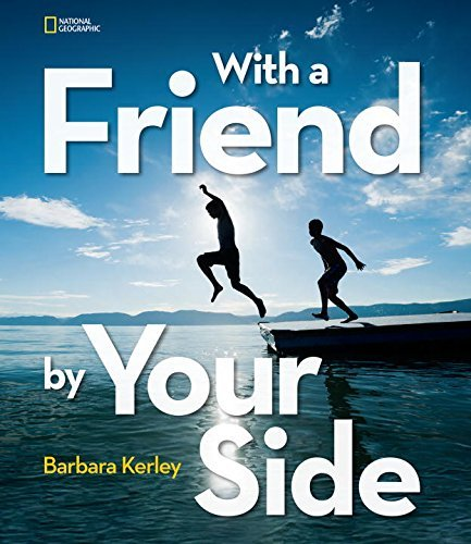Barbara Kerley With A Friend By Your Side