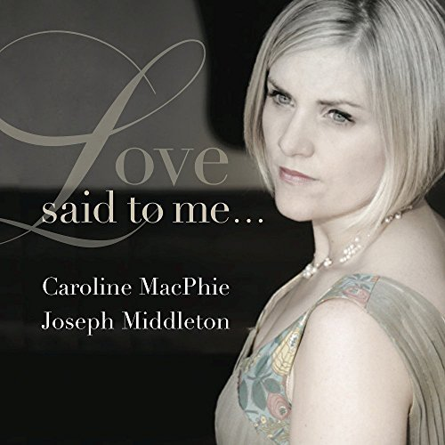 Caroline M Strauss Macphie Love Said To Me
