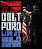 Colt Ford Crank It Up Colt Ford Live At Wild Adventures