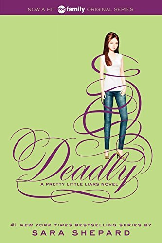 Sara Shepard Pretty Little Liars #14 Deadly