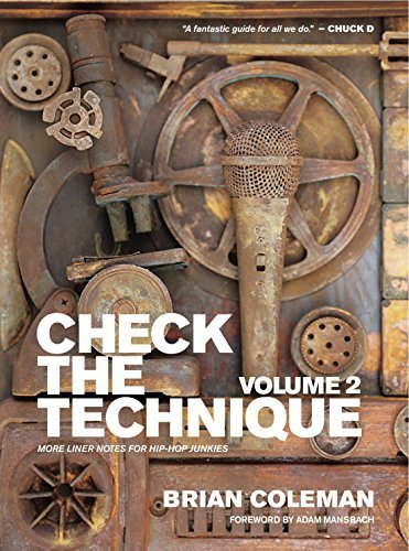 Brian Coleman Check The Technique Volume 2 More Liner Notes For Hip Hop Junkies