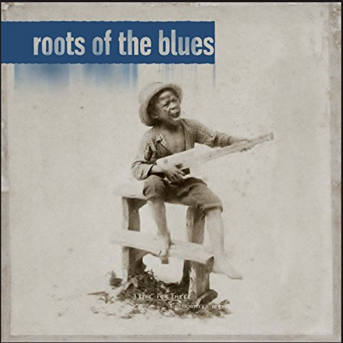 roots-of-the-blues-roots-of-the-blues