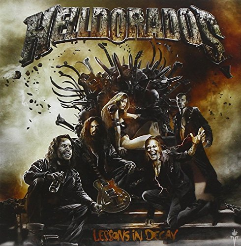 Helldorados Lessons In Decay