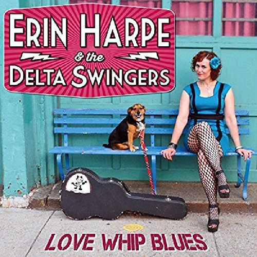 Erin & Delta Swingers Harpe Love Whip Blues