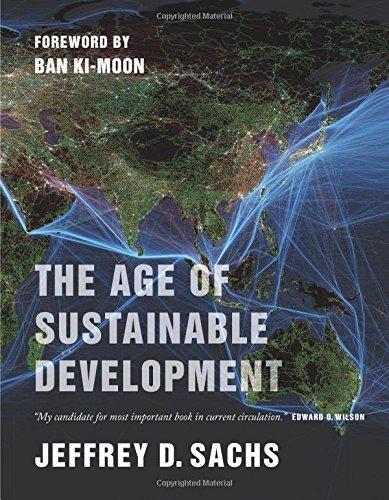 Jeffrey D. Sachs The Age Of Sustainable Development