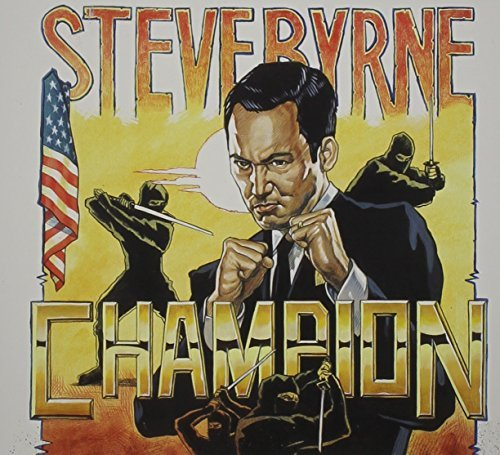 Steve Byrne Champion Explicit Version