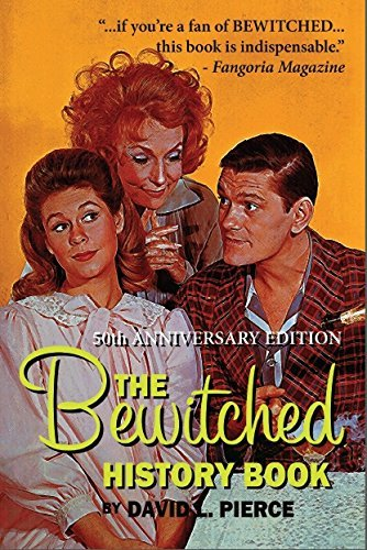 david-l-pierce-bewitched-history-book-50th-anniversary-edit-the