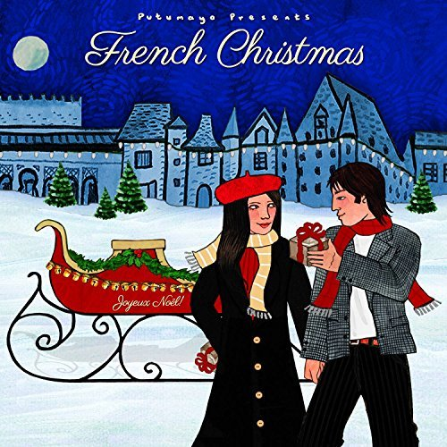 Putumayo French Christmas French Christmas