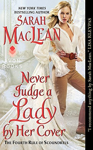 Sarah Maclean Never Judge A Lady By Her Cover