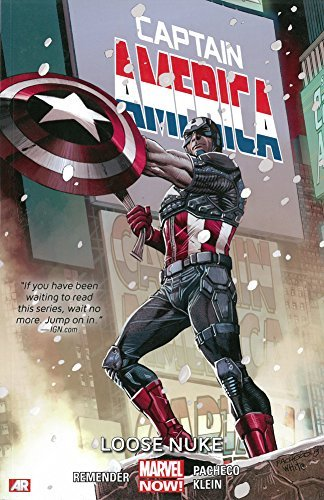 Rick Remender Captain America Volume 3 Loose Nuke (marvel Now)