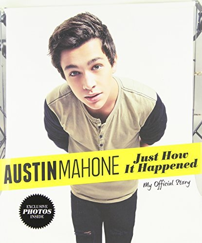 Unknown Austin Mahone Just How It Happened My Official Story