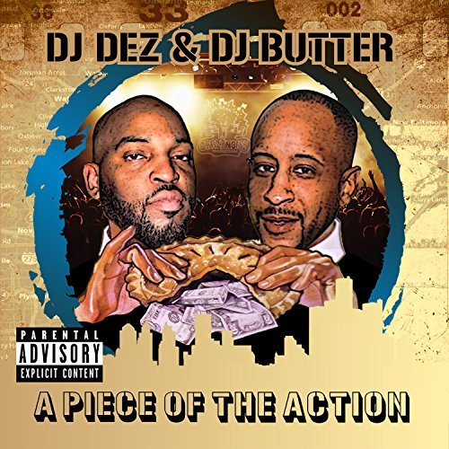 Dj Dez Dj Butter Piece Of The Action .