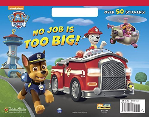 Golden Books No Job Is Too Big! (paw Patrol)