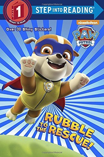 Kristen L. Depken Rubble To The Rescue! (paw Patrol)