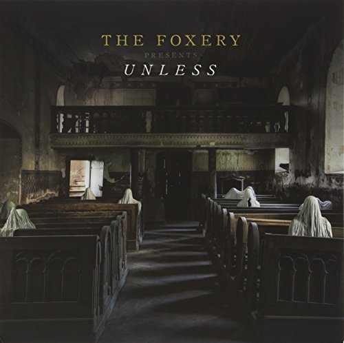 Foxery Unless Unless