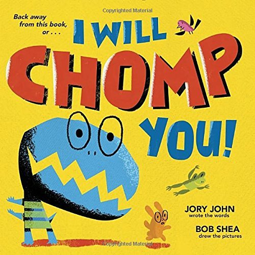 Jory John I Will Chomp You!