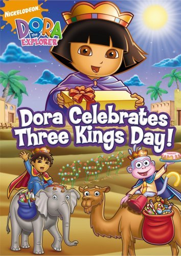 Dora Celebrates Three Kings Dora The Explorer Nr