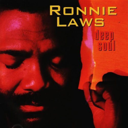 Ronnie Laws Deep Soul