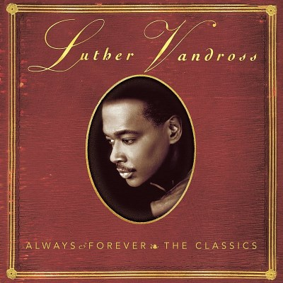 Luther Vandross Always & Forever