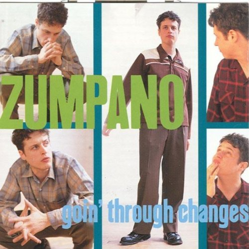 Zumpano Goin' Through Changes