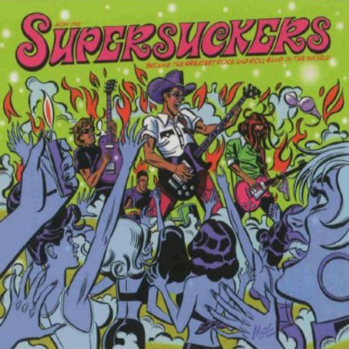 Supersuckers Greatest Rock N' Roll Band In