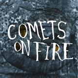 Comets On Fire Blue Cathedral