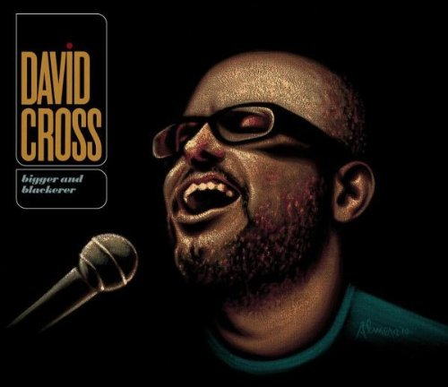 David Cross Bigger & Blackerer Explicit Nr