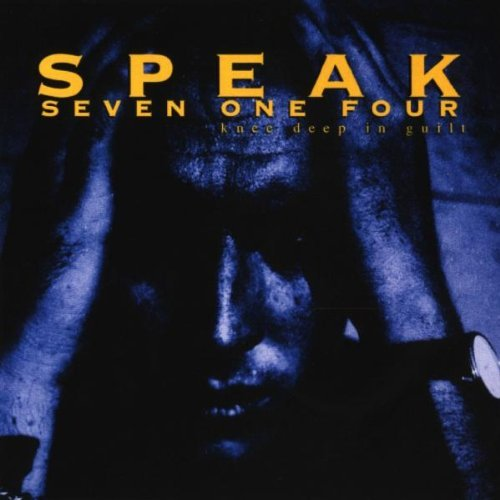 Speak Seven One Four Knee Deep