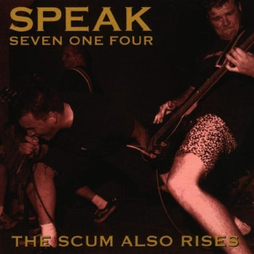 speak-seven-one-four-scum-also-rises