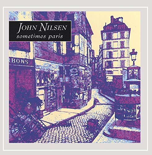 John Nilsen Sometimes Paris