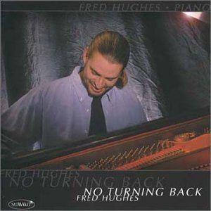 Fred Hughes No Turning Back