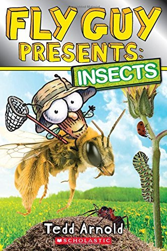 Tedd Arnold Fly Guy Presents Insects (scholastic Reader Level 2)