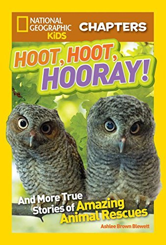 Ashlee Brown Blewett Hoot Hoot Hooray! And More True Stories Of Amazing Animal Rescues