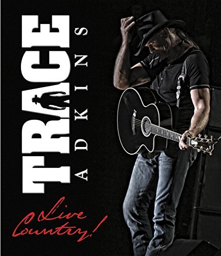 Trace Adkins Live Country