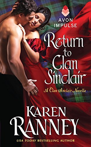 Karen Ranney Return To Clan Sinclair A Clan Sinclair Novella