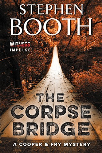 Stephen Booth The Corpse Bridge A Cooper & Fry Mystery