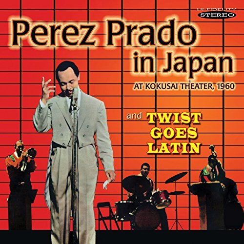 perez-prado-prado-in-japan-twist-goes-la