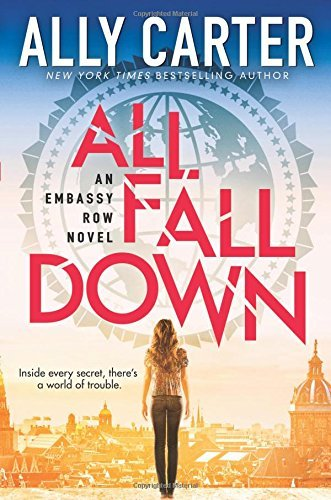 Ally Carter All Fall Down